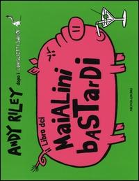 Il libro dei maialini bastardi