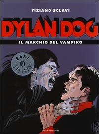 Dylan Dog. Il marchio del vampiro