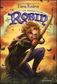 La vendetta di Robin