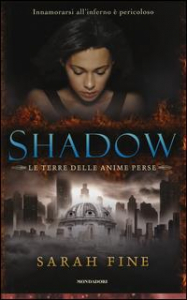 Shadow. Le terre delle anime perse