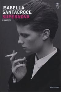 Supernova : romanzo / Isabella Santacroce