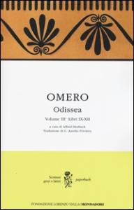 Odissea / Omero ; traduzione di G. Aurelio Privitera. Volume 3: Libri 9.-12.
