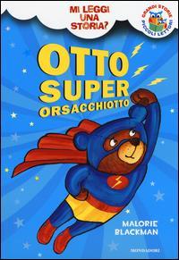 Otto superorsacchiotto