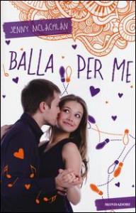 Balla per me / Jenny McLachlan ; traduzione di Beatrice Bellini