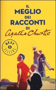 Il meglio dei racconti /Agatha Christie