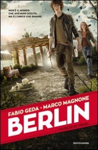Berlin. I fuochi di Tegel