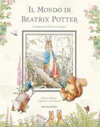 Il mondo di Beatrix Potter: l'unica edizione originale autorizzata