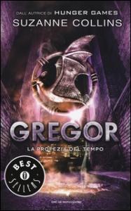 Gregor. La profezia del tempo