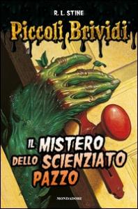 Il mistero dello scienziato pazzo