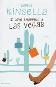I. love shopping a Las Vegas / Sophie Kinsella