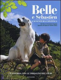 Belle e Sebastien: l'avventura continua