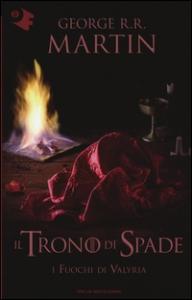 Il  trono di spade: I fuochi di Valyria
