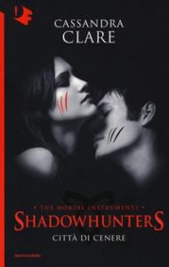 Shadowhunters. [2] Città di cenere