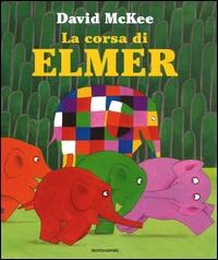 La corsa di Elmer / David McKee