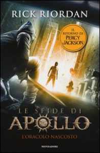 Le sfide di Apollo. L'oracolo nascosto