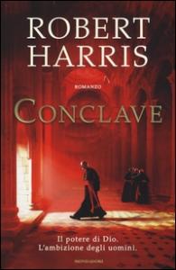 Conclave / Robert Harris ; traduzione di Annamaria Raffo