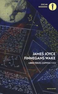 Finnegans wake. Libro terzo, capitoli 1 e 2