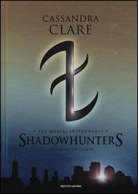 Shadowhunters. The mortal instruments