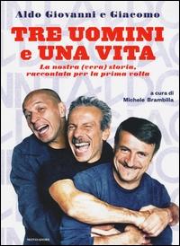 Tre uomini e una vita