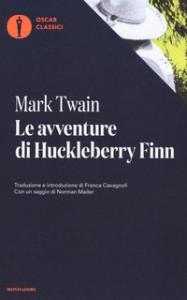 Le avventure di Huckleberry Finn / Mark Twain ; introduzione di Enzo Giachino ; con un saggio di Norman Mailer