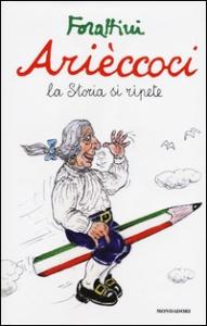 Arièccoci : la storia si ripete / Giorgio Forattini