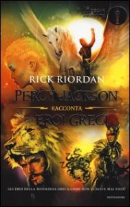 Percy Jackson racconta gli eroi greci