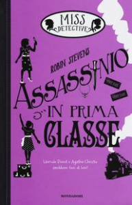Miss Detective. Assassinio in prima classe