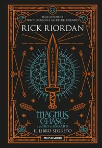 Magnus Chase e gli dei di Asgard.  Il libro segreto