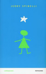 Stargirl / Jerry Spinelli ; traduzione di Angela Ragusa