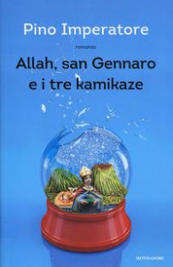 Allah, san Gennaro e i tre kamikaze