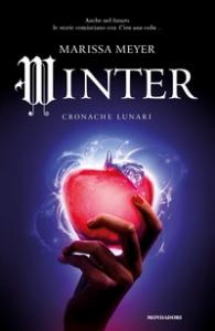 Winter : cronache lunari / Marissa Meyer ; traduzione di Maria Carla Dallavalle