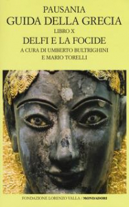 Vol. 10: Libro X, Delfi e la Focide