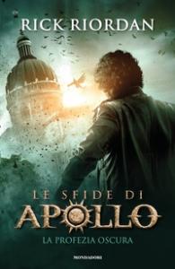 Le sfide di Apollo. [2]: La profezia oscura