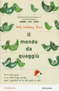 Il mondo da quaggiù / Holly Goldberg Sloan