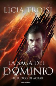 La saga del Dominio. Il fuoco di Acrab