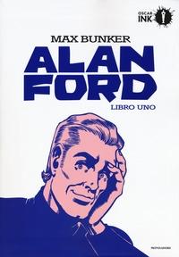 Alan Ford. Libro 1: Maggio 1969 - dicembre 1969