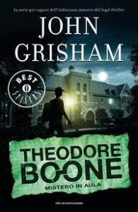 Theodore Boone. Mistero in aula