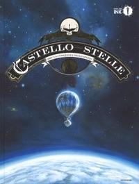 Il castello delle stelle. 1869: la conquista dello spazio