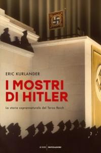 I mostri di Hitler