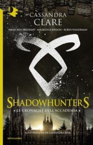 Shadowhunters. Le cronache dell'Accademia