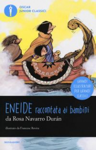 Eneide: raccontata ai bambini