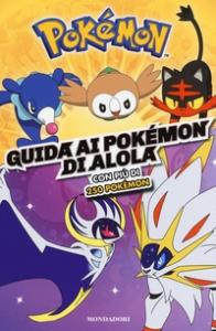 Guida completa ai Pokémon di Alola