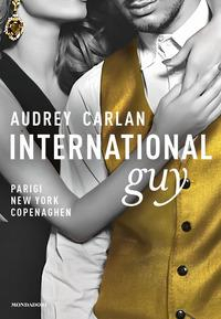 International Guy. [1]: Parigi, New York, Copenaghen