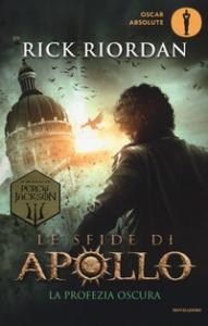 Le sfide di Apollo. [2.]: La profezia oscura