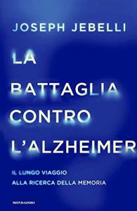 La battaglia contro l'Alzheimer
