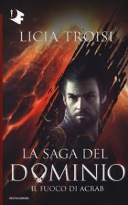 La saga del Dominio. [2]: Il fuoco di Acrab