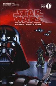 Star Wars. La saga di Darth Vader, libro 1