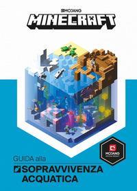 Minecraft. Guida alla sopravvivenza acquatica