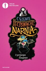 Le cronache di Narnia. [4]: Il principe Caspian