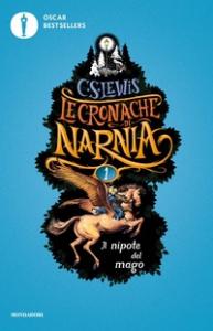 Le cronache di Narnia. [1]: Il nipote del mago